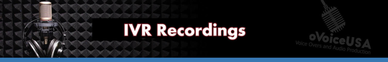 IVR Recordings Header