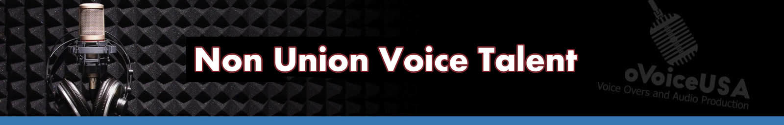Non Union Voice Talent Header