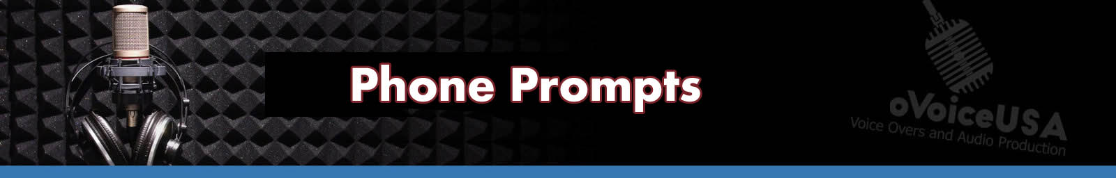 Phone Prompts | Phone Greeting Recording Service | ProVoice USA