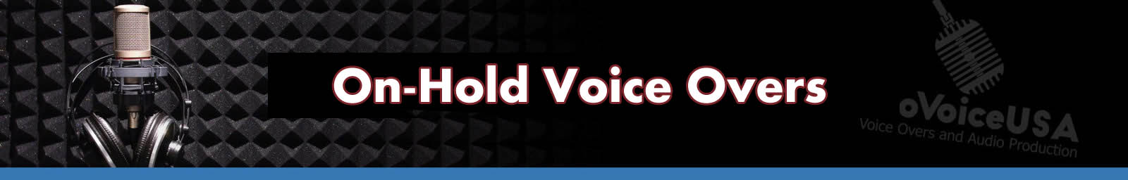On Hold Voice Overs | Phone Greeting Recording Service | ProVoice USA